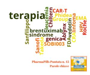 Pharmapills puntata n. 45. Terapia CAR-T: primo caso di bambino guarito da leucemia